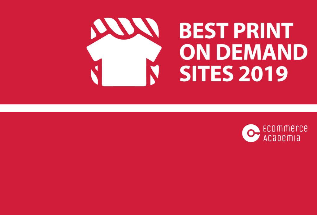 f8826c711d0dd Ecommerce Academia   10 Best Print on Demand sites 2019
