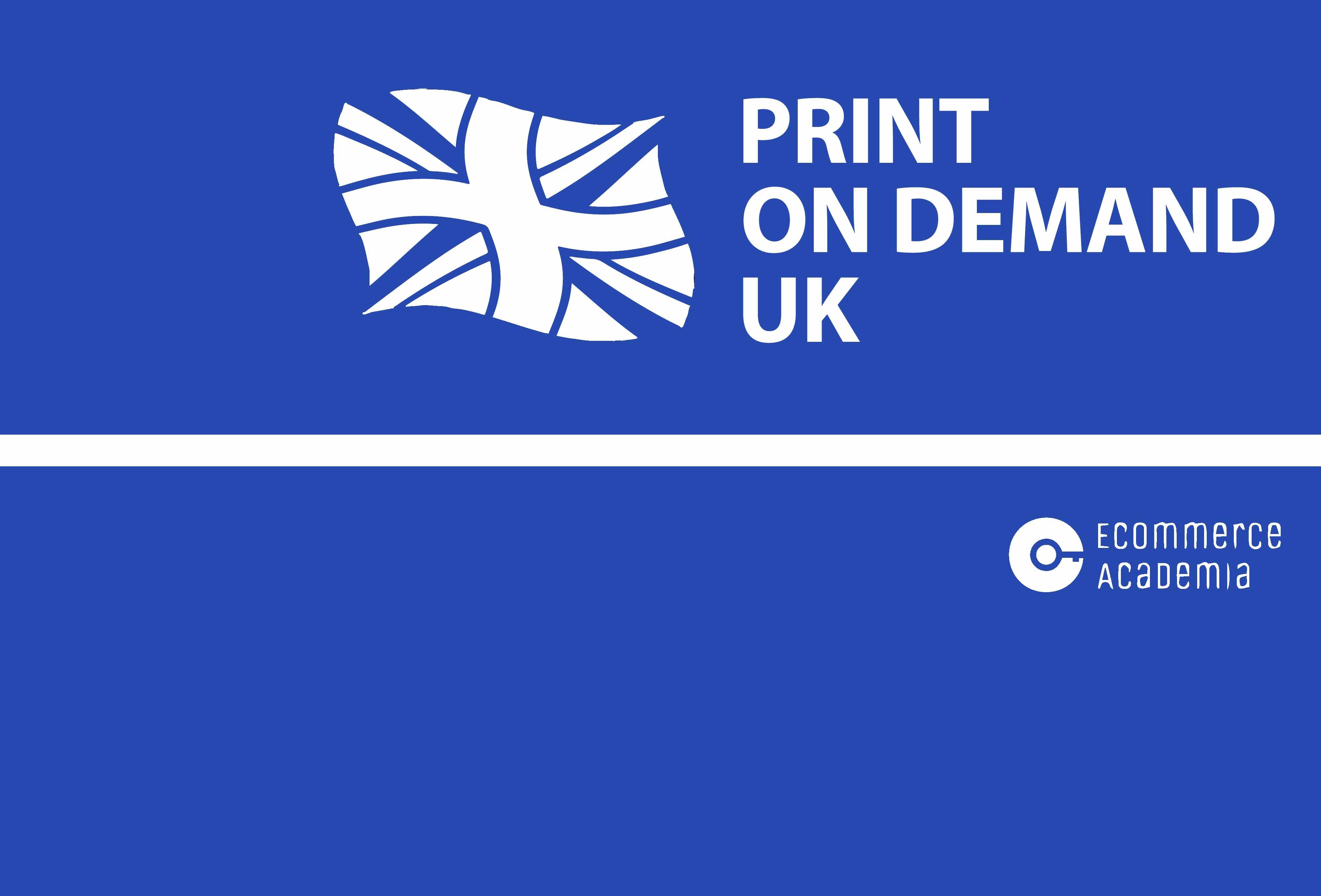 082ce9eba Print on demand UK services | Ecommerce Academia