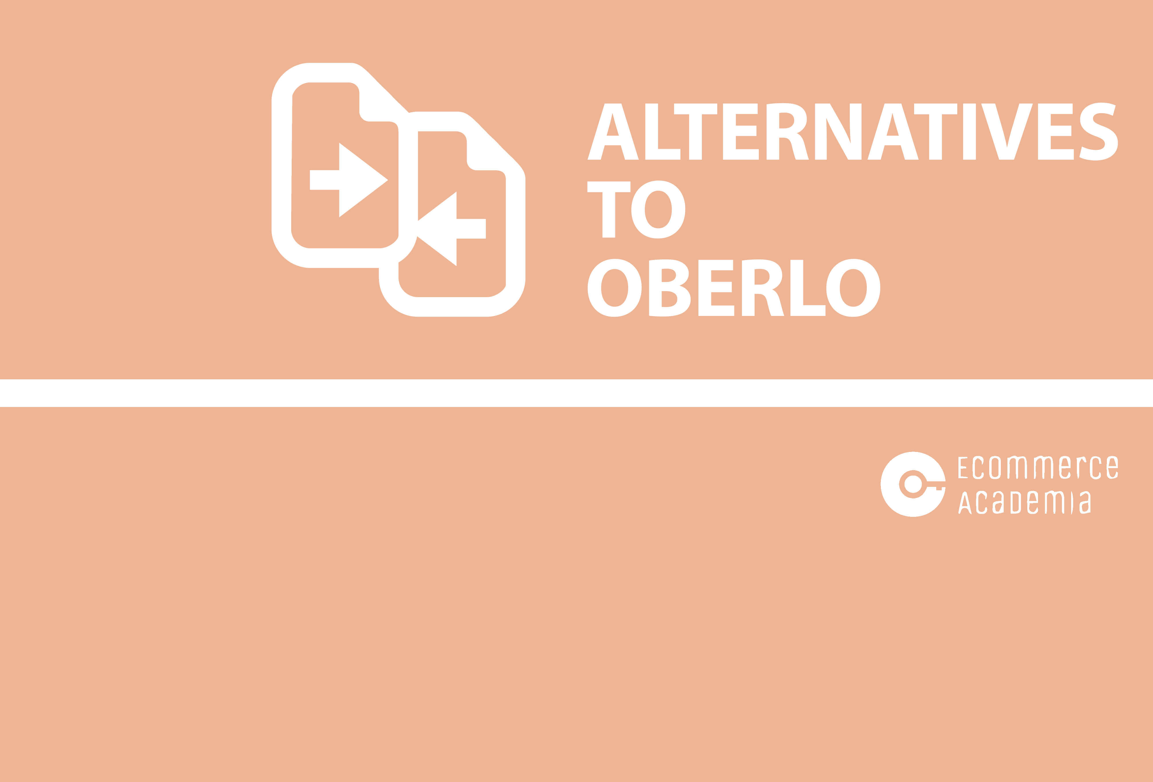 5 best Oberlo alternatives 2019 | Ecommerce Academia